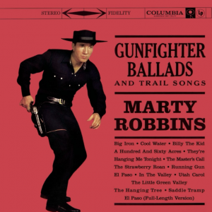 Album cover for Marty Robbins' album, Gunfighter Ballads and Trail Songs