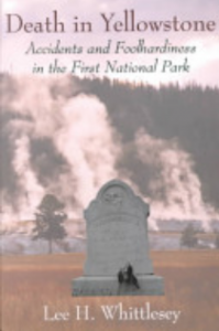 The cover of the book Death in Yellowstone by Lee H. Whittlesey